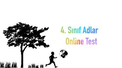 4. Sınıf Adlar Online Test