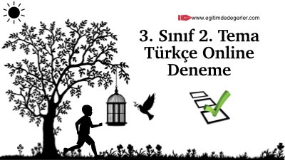 3. Sınıf 2. Tema Türkçe Online Deneme