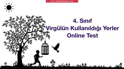 4. Sınıf Virgülün Kullanıldığı Yerler Online Test