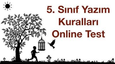 5. Sınıf Yazım Kuralları Online Test