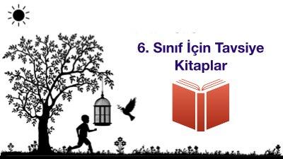 6. Sınıf İçin Tavsiye Kitaplar (Kitaplıkta Olması Gereken)