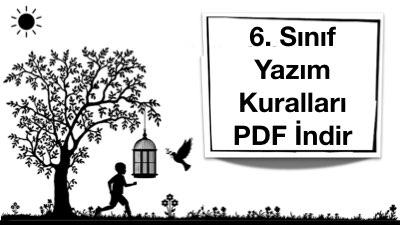 6. Sınıf Yazım Kuralları PDF İndir ( Konu +Çalışma+Test)