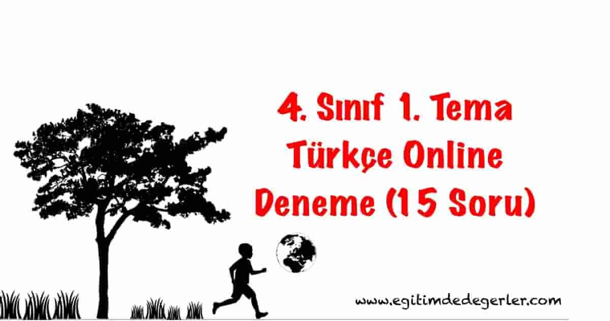 4. Sınıf 1. Tema Türkçe Online Deneme (15 Soru)