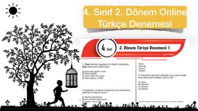 4. Sınıf 2. Dönem Online Türkçe Denemesi (+PDF)