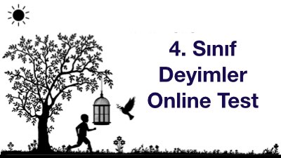 4. Sınıf Deyimler Online Test
