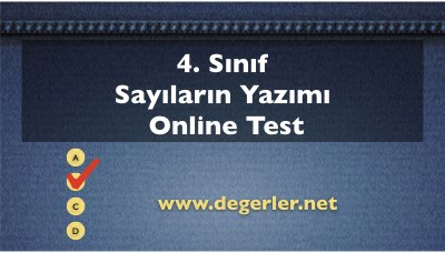 4. Sınıf Sayıların Yazımı Online Test