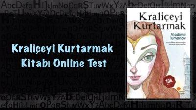 Kraliçeyi Kurtarmak Kitabı Online Test