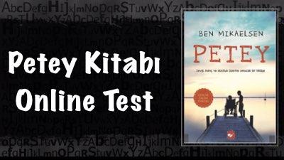 Petey Kitabı Online Test (20 Soru)