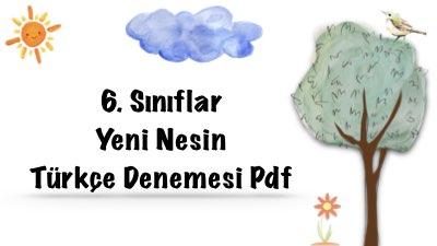 6. Sınıf Yeni Nesin Türkçe Denemesi Pdf