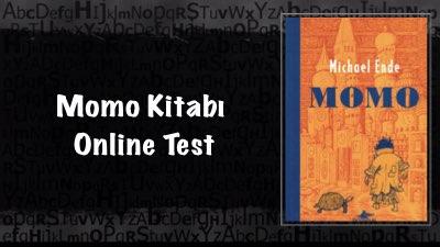 Momo Kitabı Online Test ( 20 Soru)