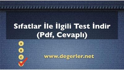 Sıfatlar İle İlgili Test İndir (Pdf, Cevaplı)