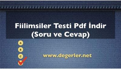 Fiilimsiler Testi Pdf İndir (138 Soru ve Cevap)